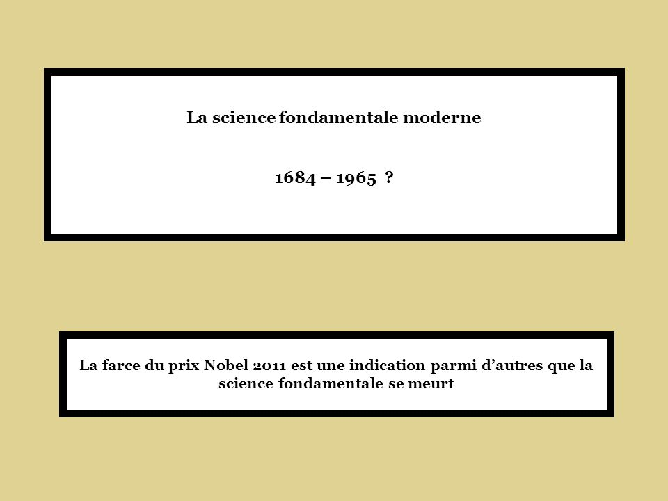 La science fondamentale moderne 1684 – 1965