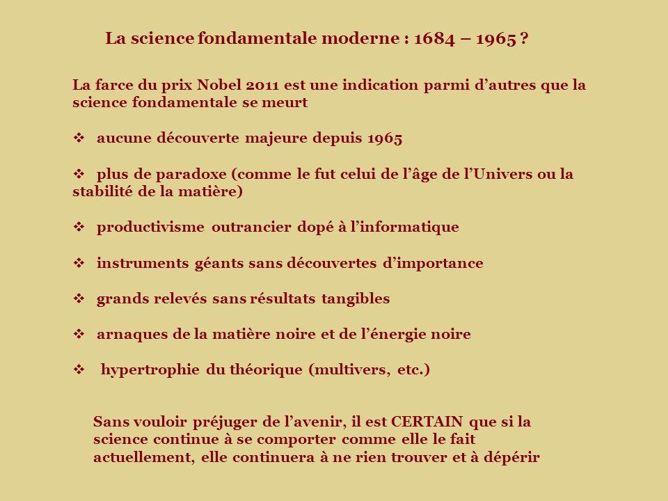 La science fondamentale moderne : 1684 – 1965