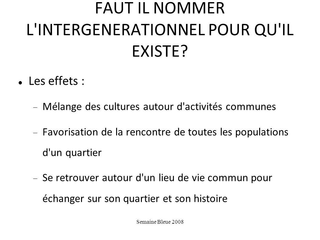 FAUT IL NOMMER L INTERGENERATIONNEL POUR QU IL EXISTE