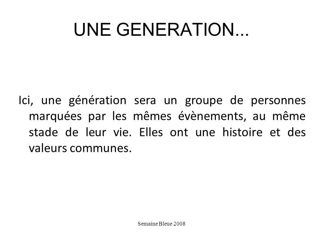 UNE GENERATION...