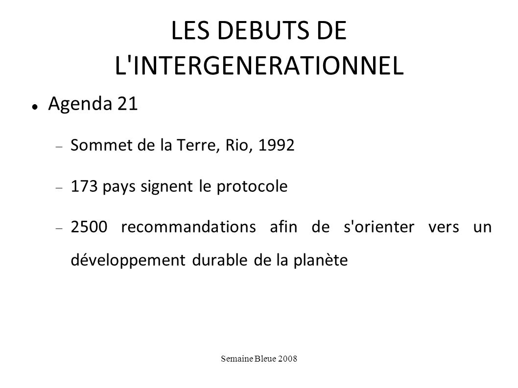 LES DEBUTS DE L INTERGENERATIONNEL