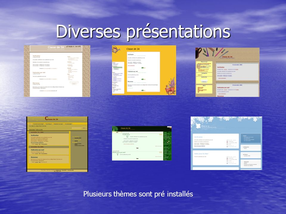 Diverses présentations