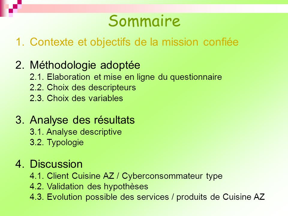 Sommaire Contexte et objectifs de la mission confiée