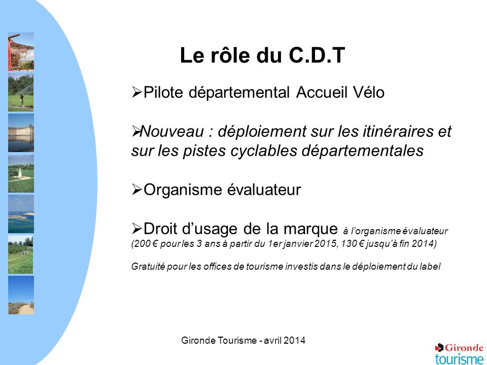 Gironde Tourisme - avril 2014