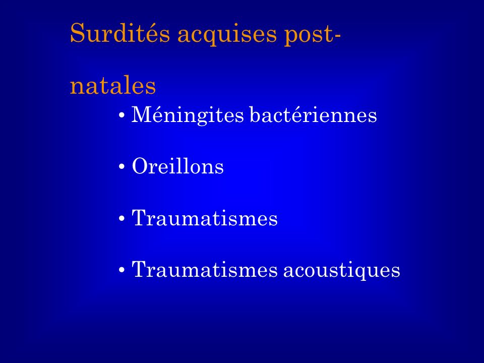Surdités acquises post-natales
