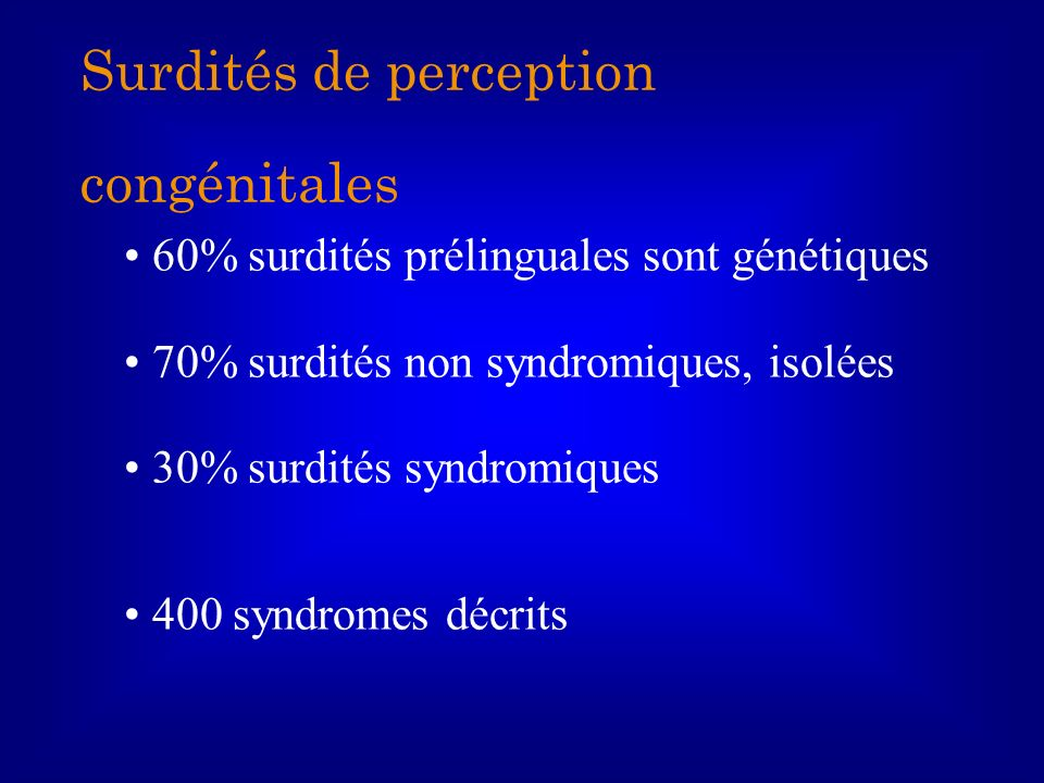 Surdités de perception congénitales