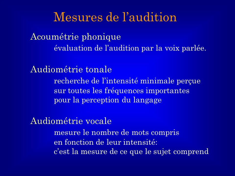 Mesures de l'audition Acoumétrie phonique