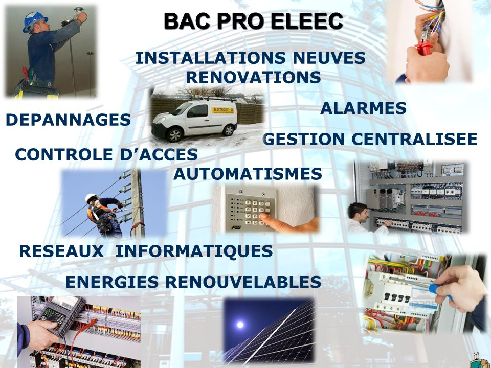 BAC PRO ELEEC INSTALLATIONS NEUVES RENOVATIONS ALARMES DEPANNAGES
