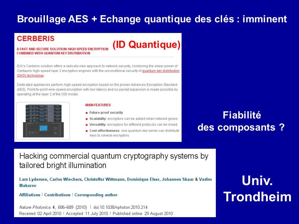 Univ. Trondheim Brouillage AES + Echange quantique des clés : imminent