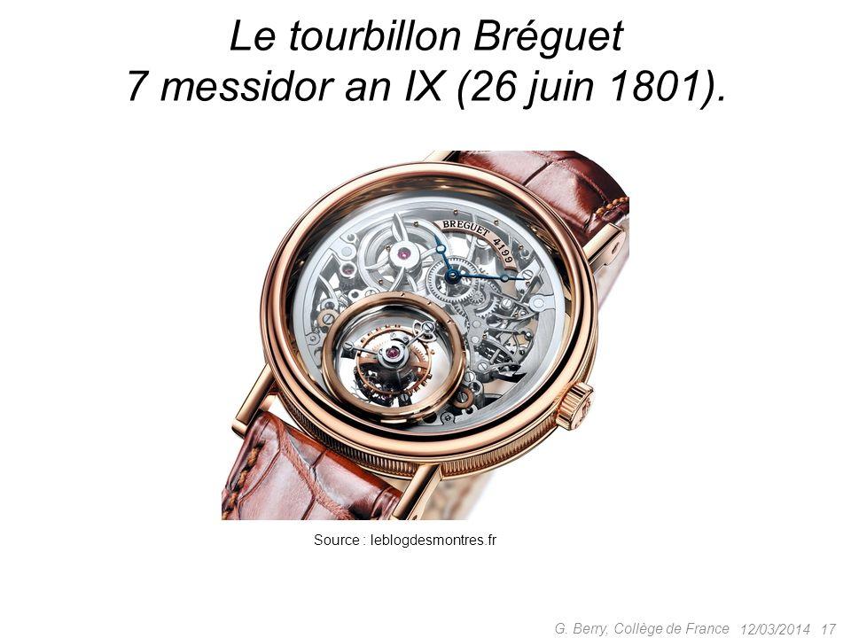 Le tourbillon Bréguet 7 messidor an IX (26 juin 1801).