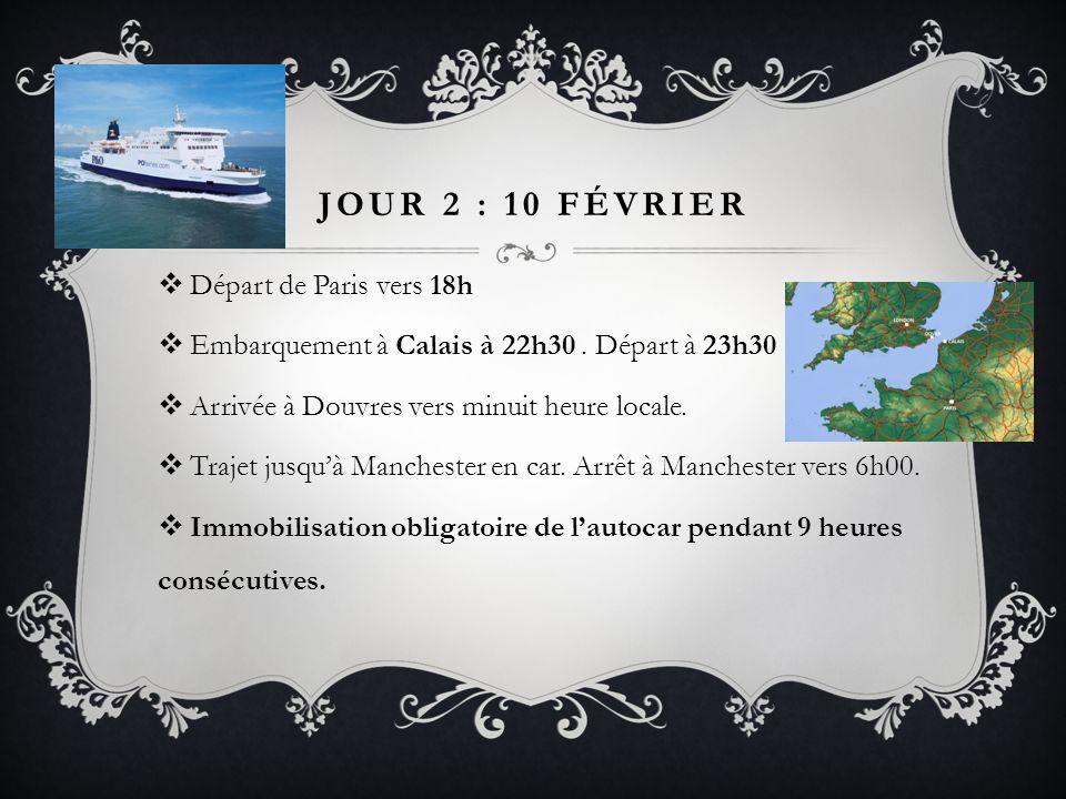 Jour 2 : 10 février Départ de Paris vers 18h