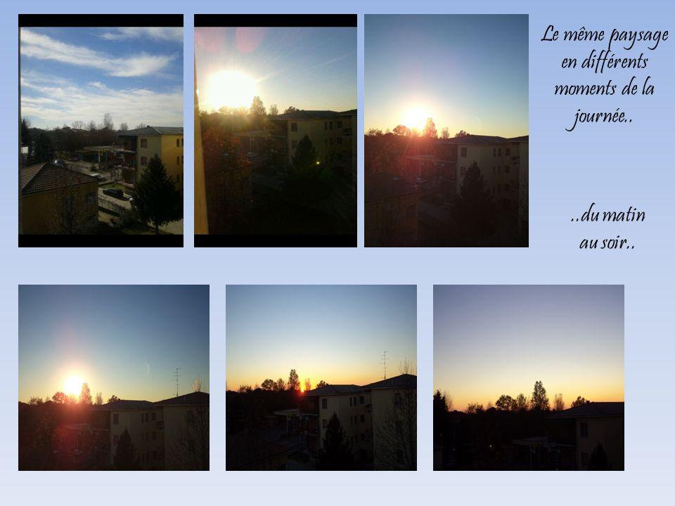 Le même paysage en différents moments de la journée..