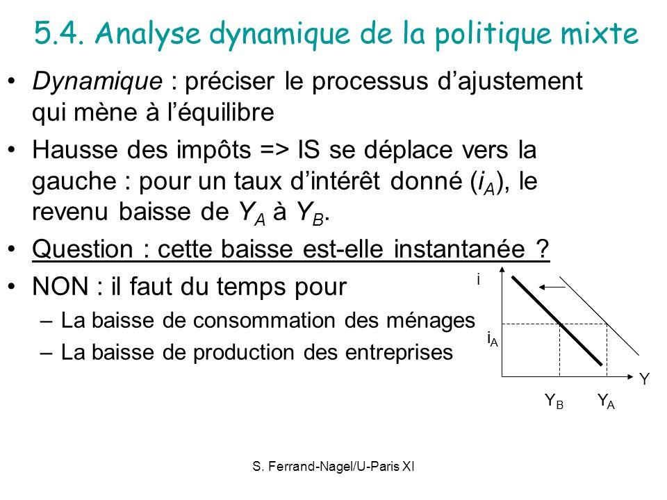 5.4. Analyse dynamique de la politique mixte