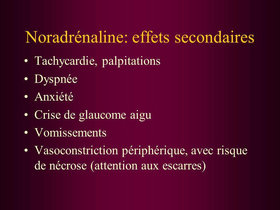 Noradrénaline: effets secondaires
