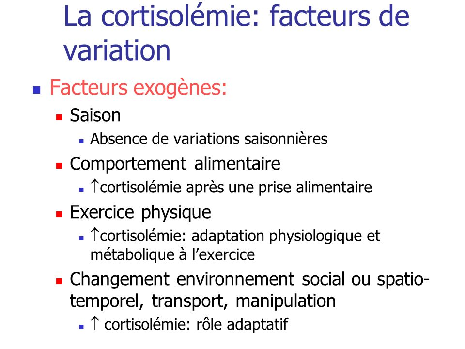 La cortisolémie: facteurs de variation