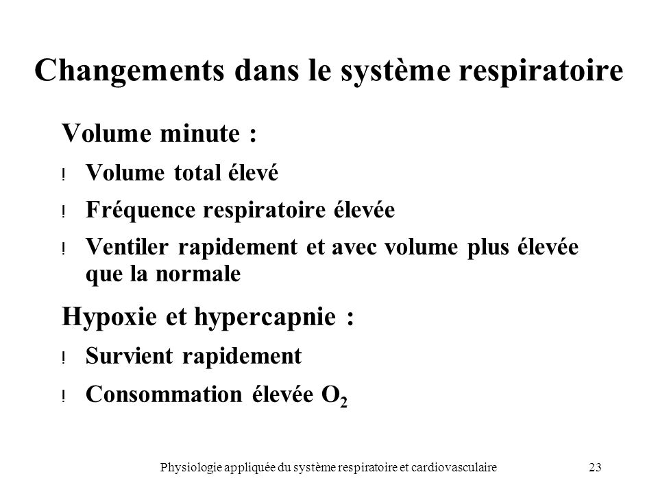 Changements dans le système respiratoire
