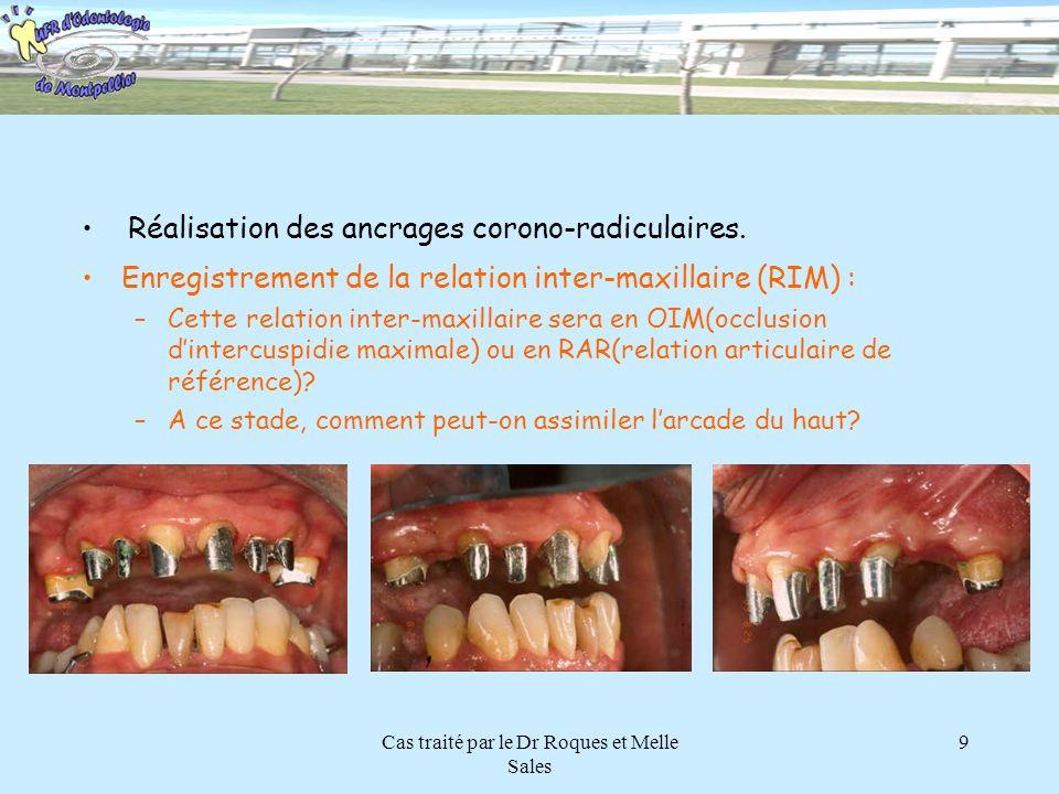 Cas traité par le Dr Roques et Melle Sales