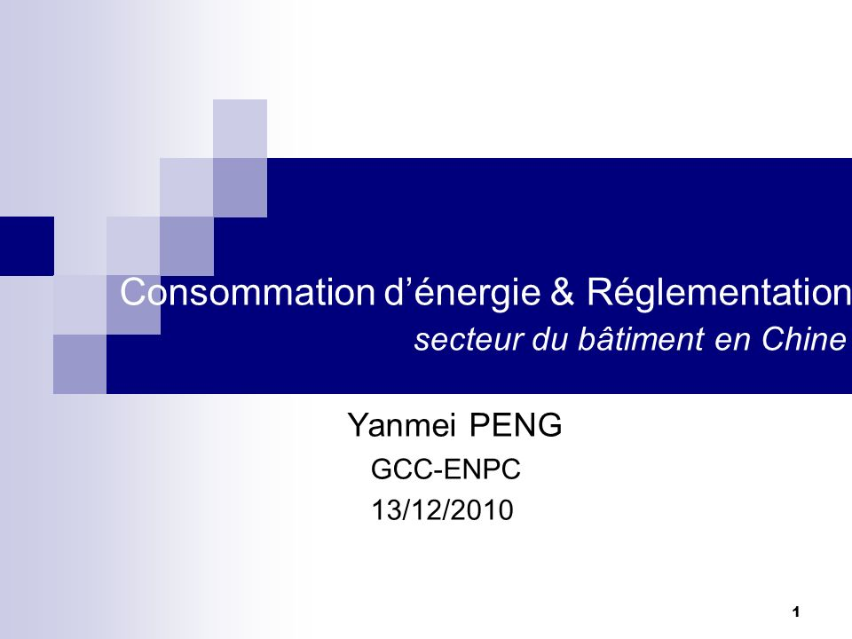 Consommation d'énergie & Réglementation secteur du bâtiment en Chine