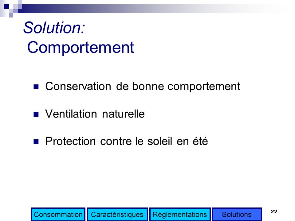 Solution: Comportement