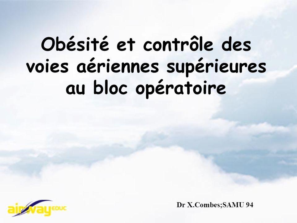 Obésité et contrôle des voies aériennes supérieures au bloc opératoire