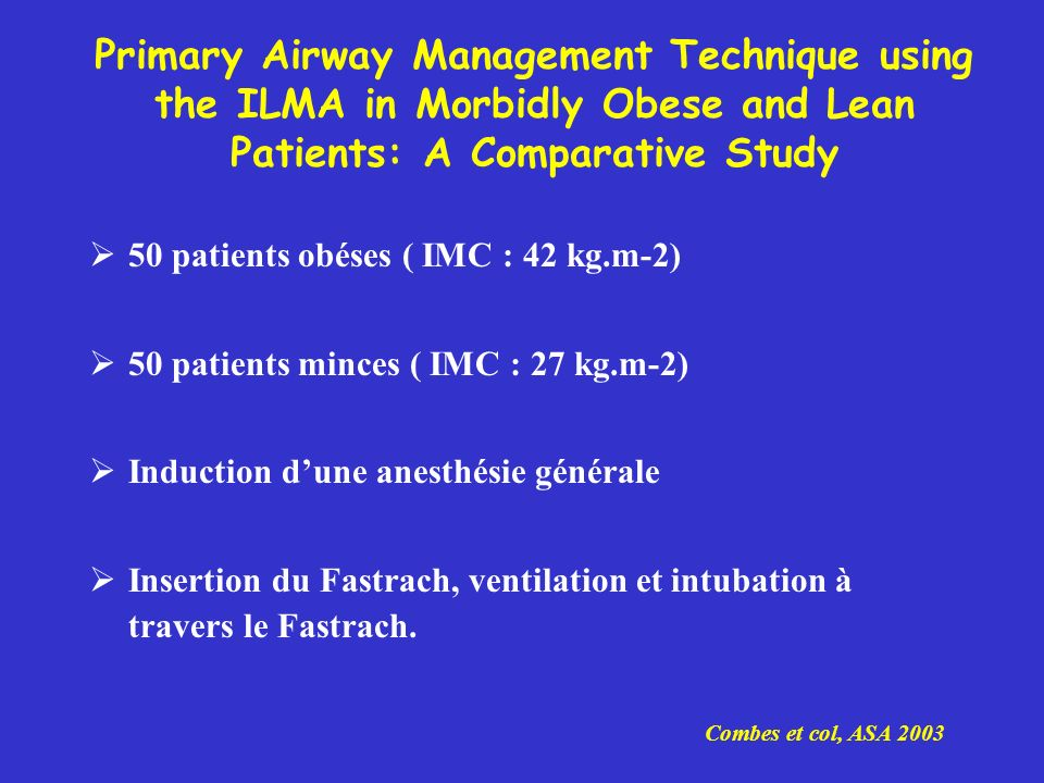 Primary Airway Management Technique using the ILMA in Morbidly Obese and Lean Patients: A Comparative Study