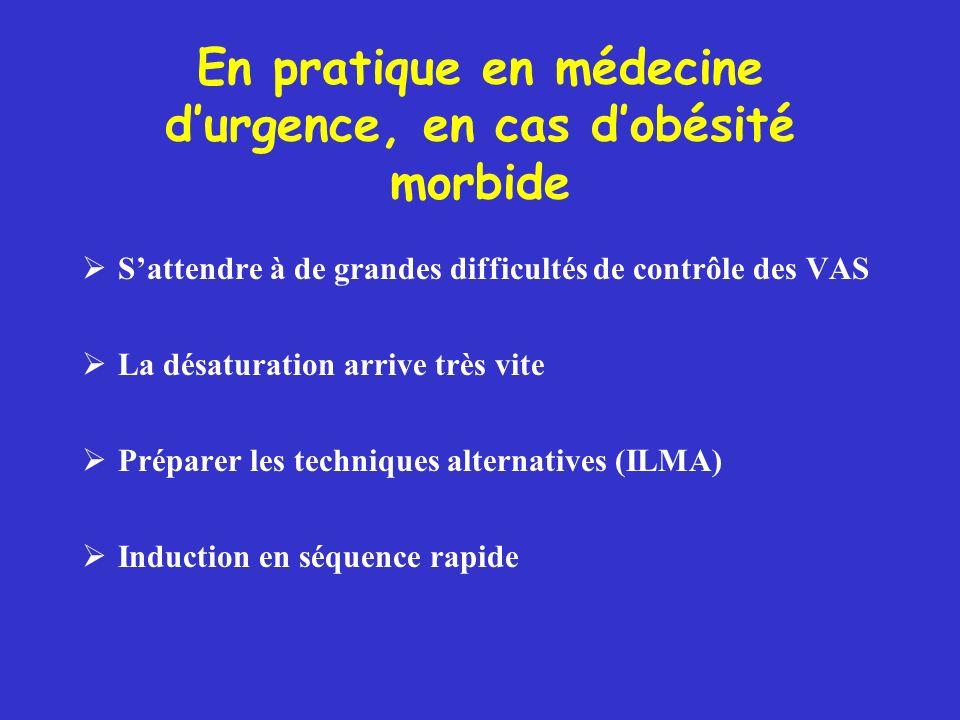 En pratique en médecine d'urgence, en cas d'obésité morbide