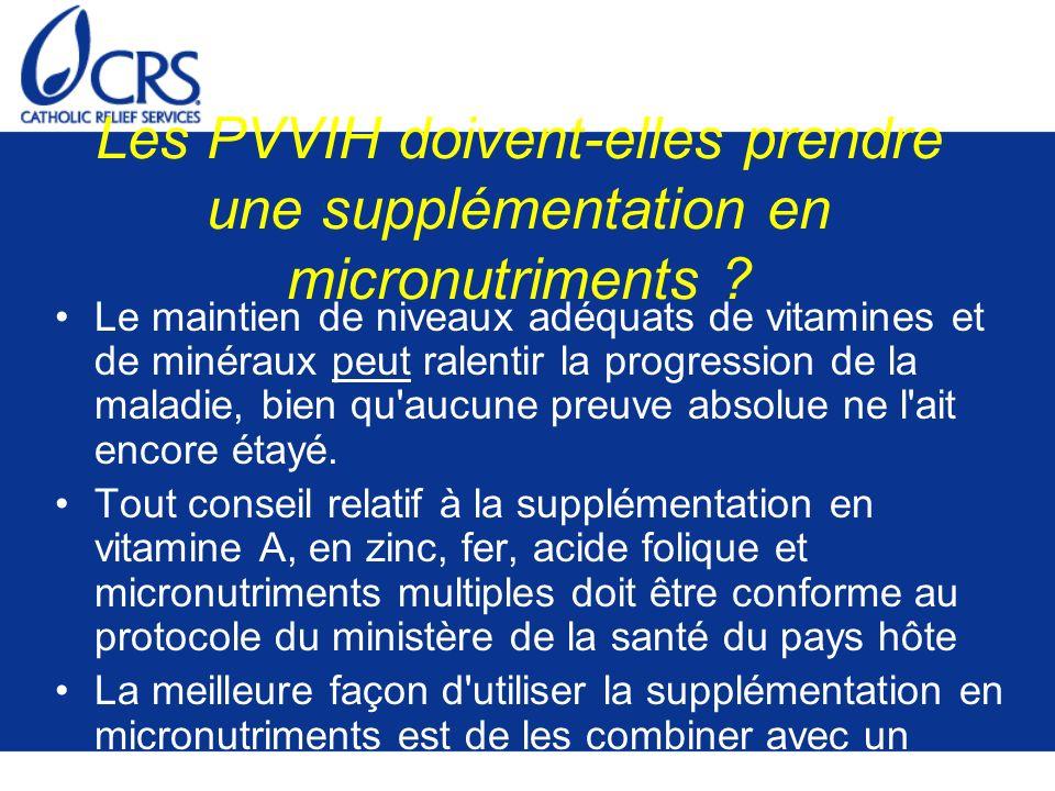 Les PVVIH doivent-elles prendre une supplémentation en micronutriments