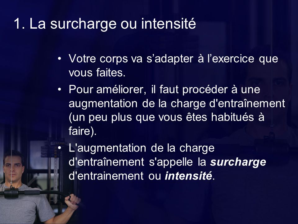 1. La surcharge ou intensité