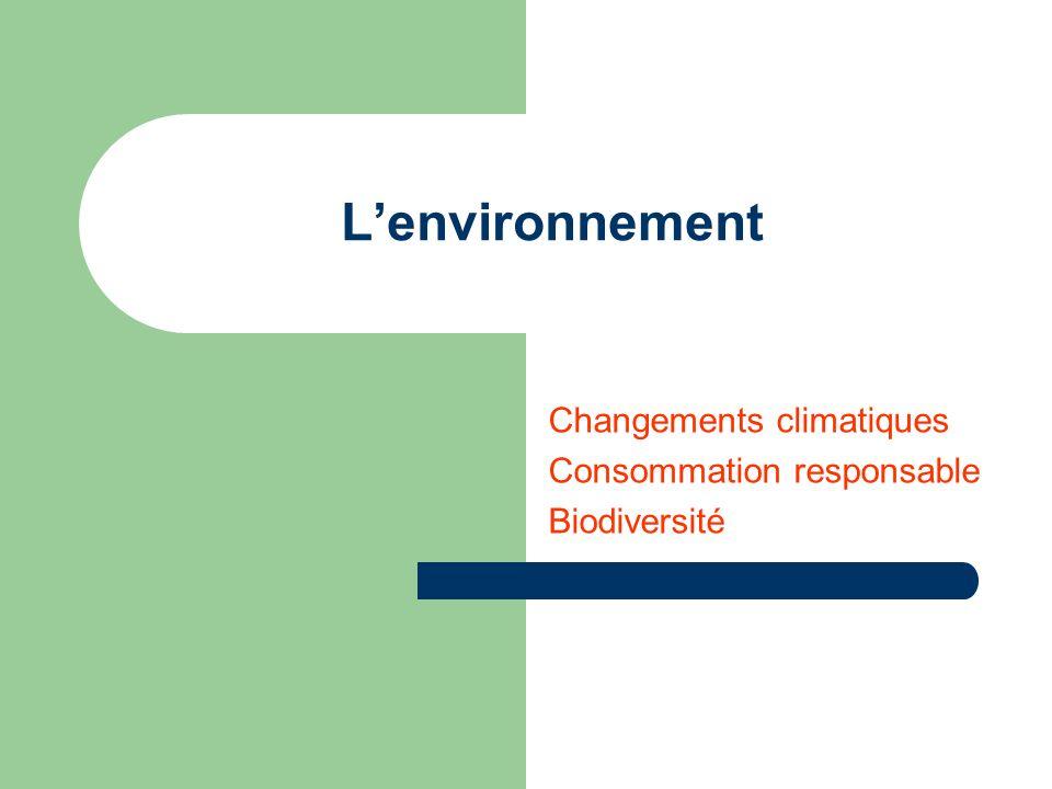 Changements climatiques Consommation responsable Biodiversité