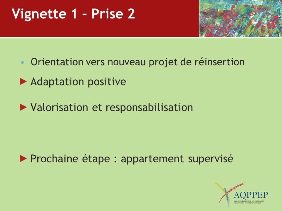 Vignette 1 – Prise 2 Adaptation positive