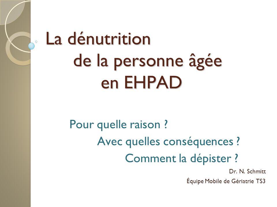 La dénutrition de la personne âgée en EHPAD