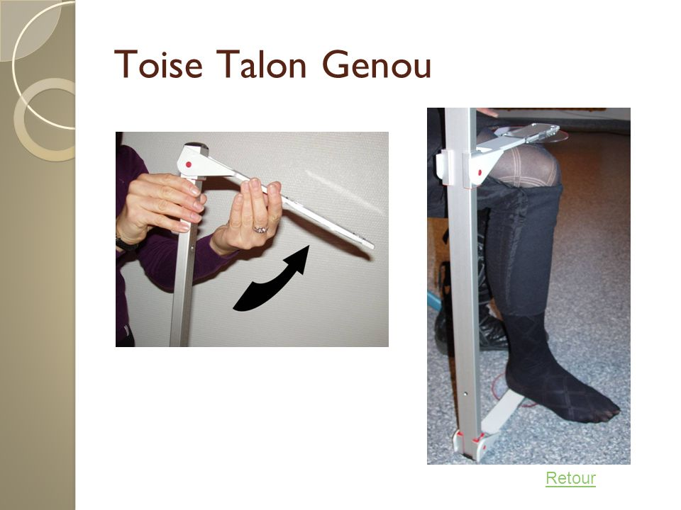 Toise Talon Genou Retour