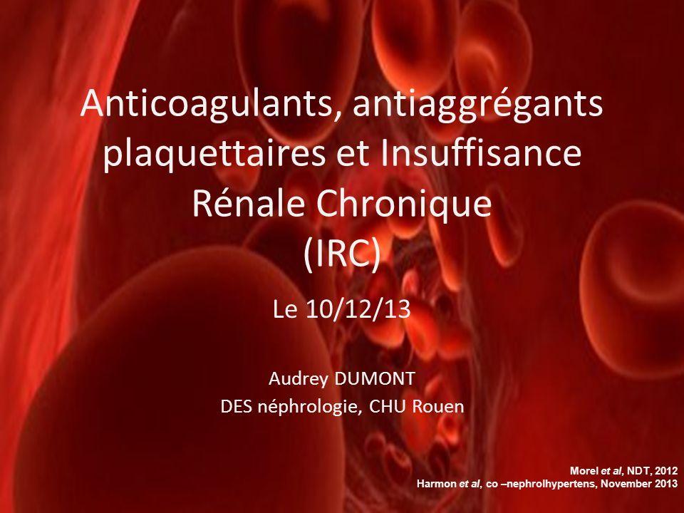 Le 10/12/13 Audrey DUMONT DES néphrologie, CHU Rouen