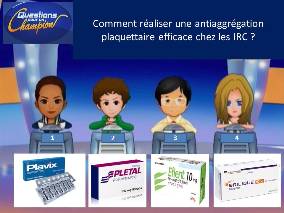 Comment réaliser une antiaggrégation plaquettaire efficace chez les IRC