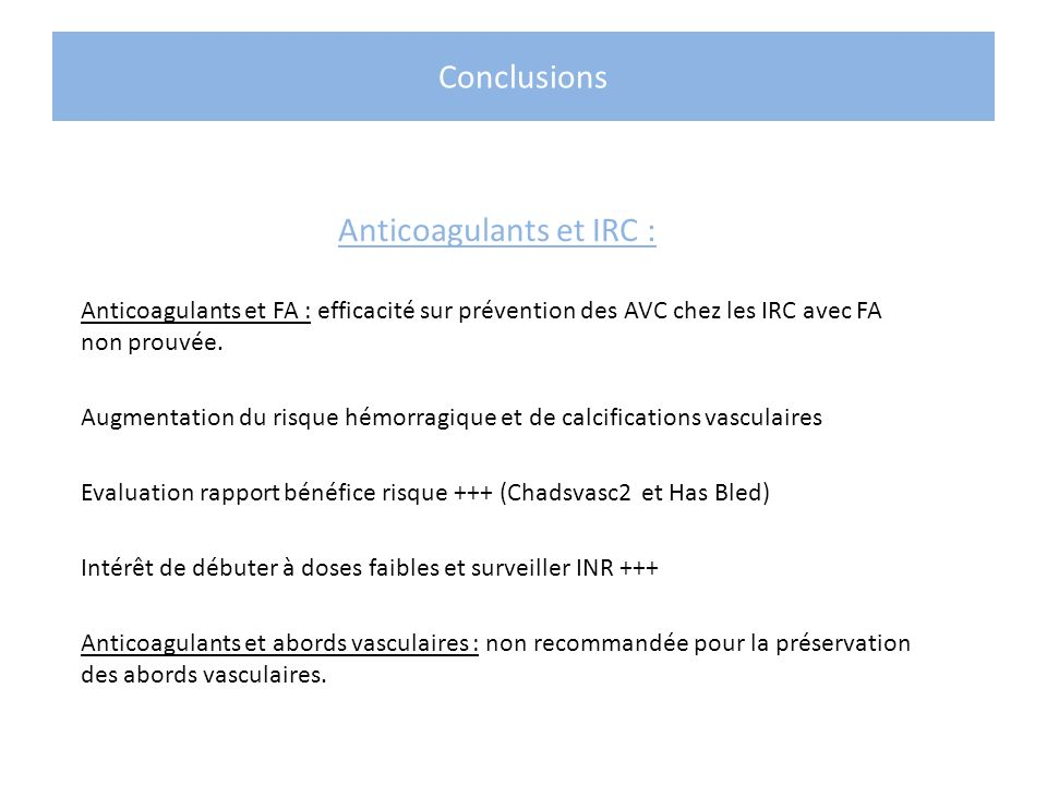 Anticoagulants et IRC :