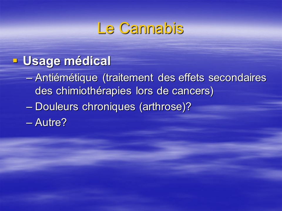Le Cannabis Usage médical