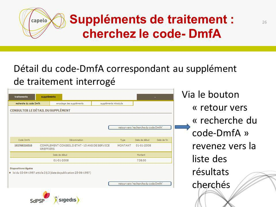 Suppléments de traitement : cherchez le code- DmfA
