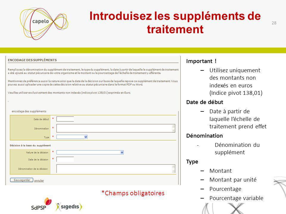 Introduisez les suppléments de traitement