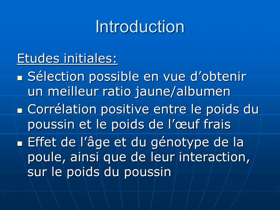 Introduction Etudes initiales: