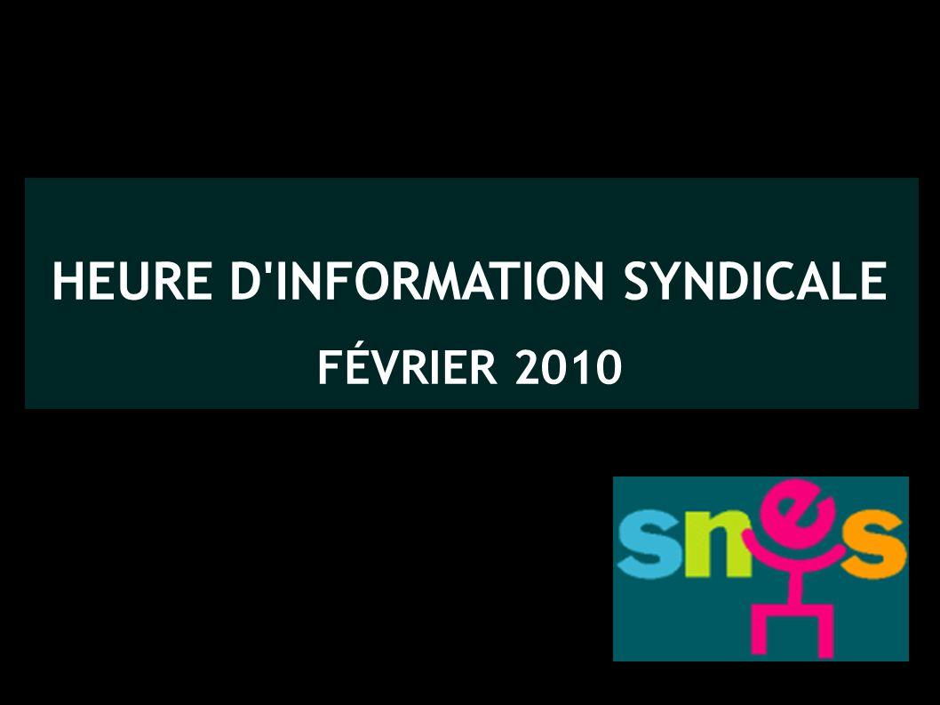 HEURE D INFORMATION SYNDICALE
