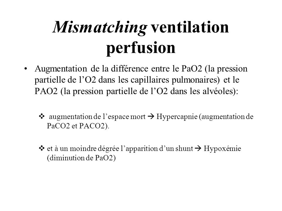 Mismatching ventilation perfusion