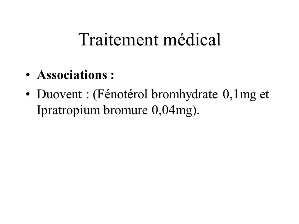 Traitement médical Associations :