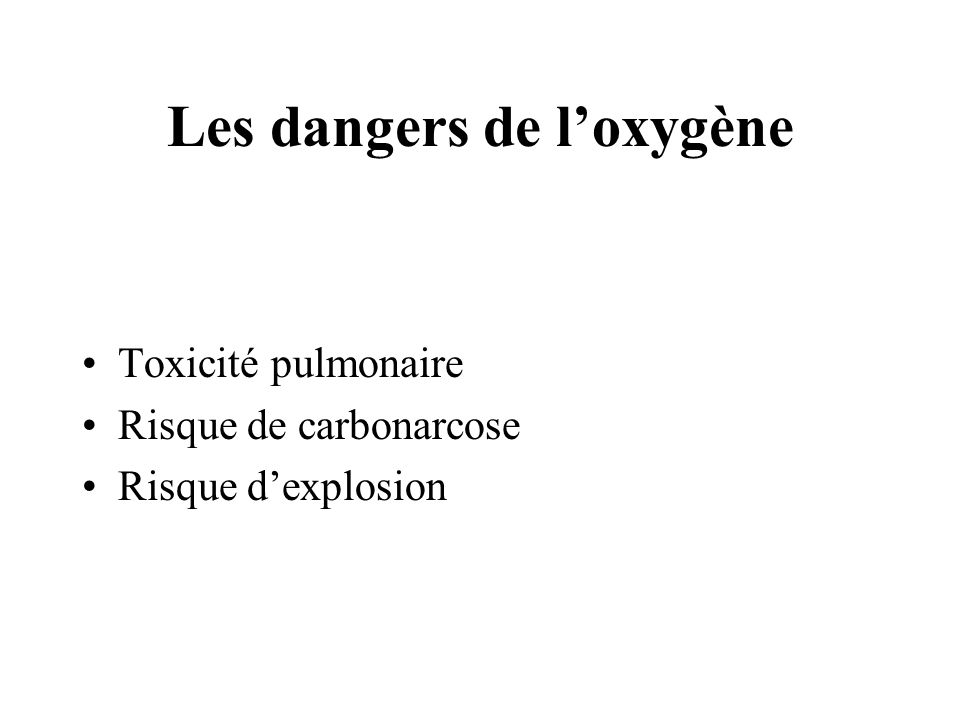 Les dangers de l'oxygène