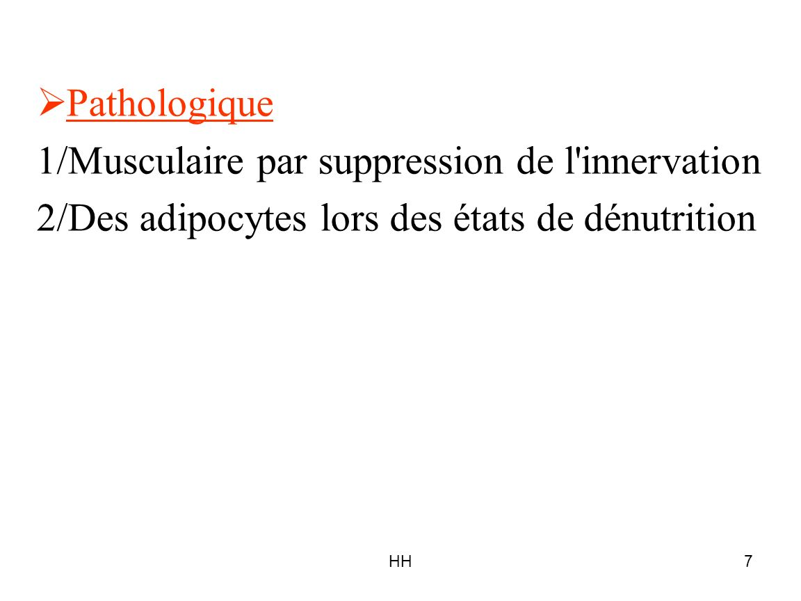 1/Musculaire par suppression de l innervation