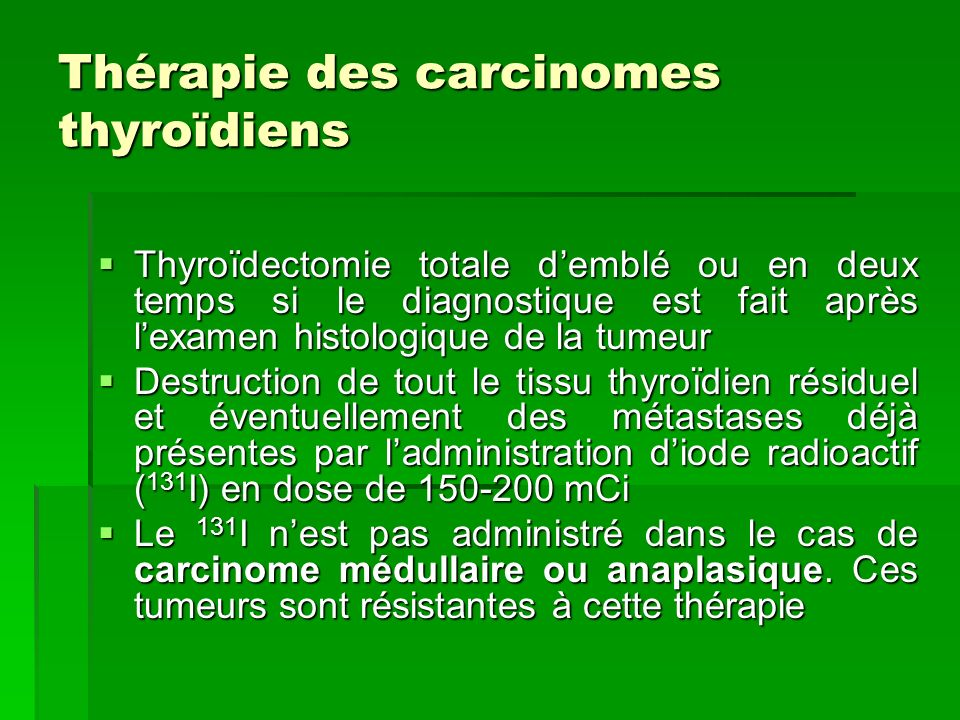 Thérapie des carcinomes thyroïdiens