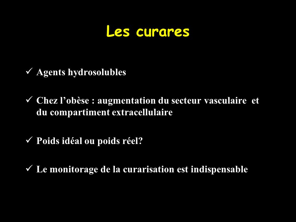 Les curares Agents hydrosolubles