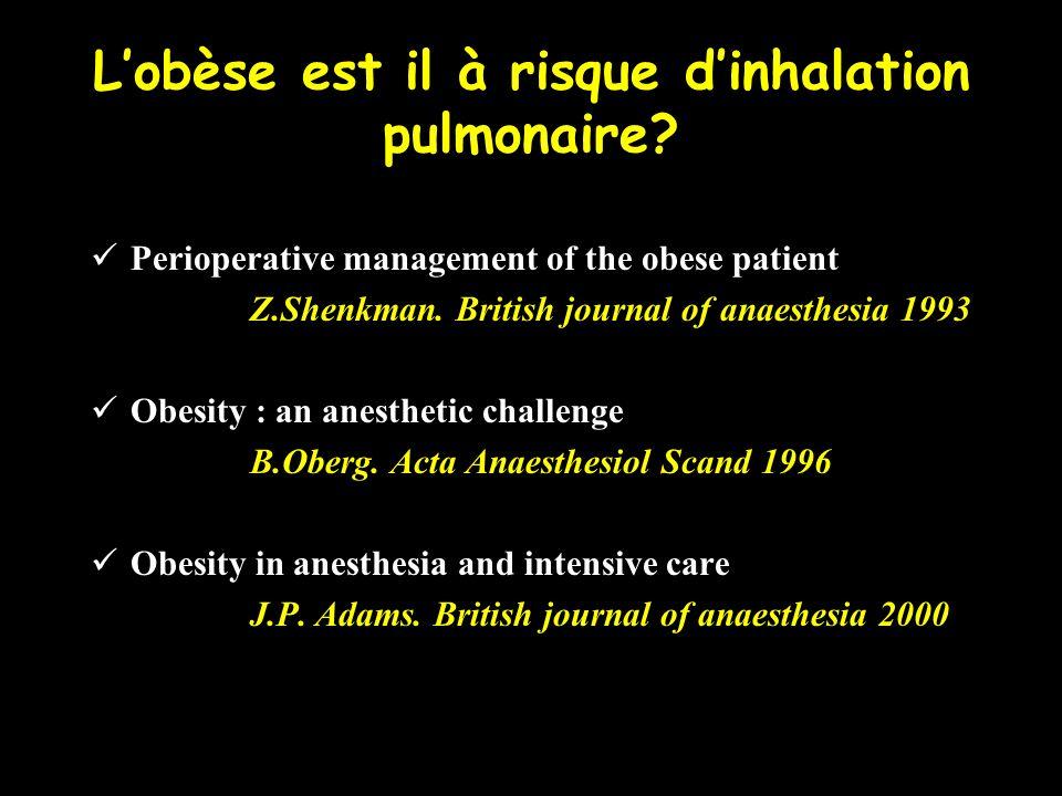 L'obèse est il à risque d'inhalation pulmonaire