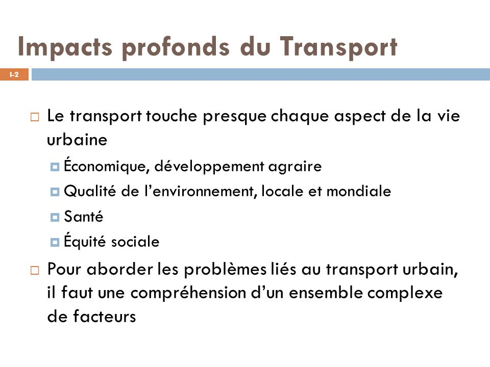 Impacts profonds du Transport
