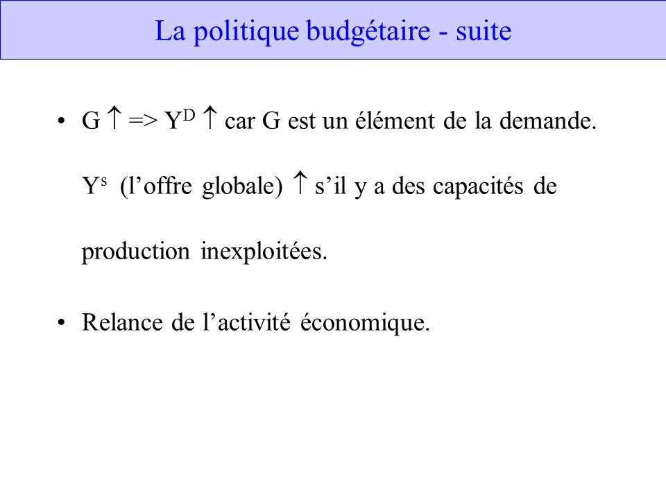 La politique budgétaire - suite