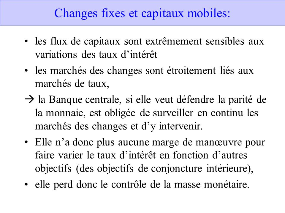 Changes fixes et capitaux mobiles:
